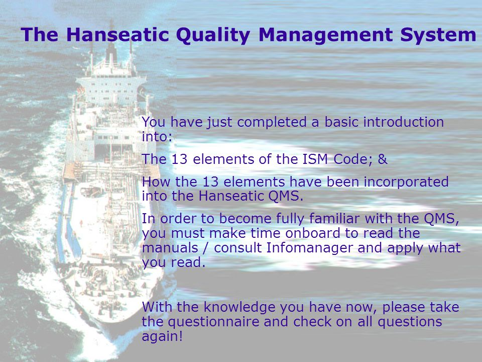 The Hanseatic Quality Management System
