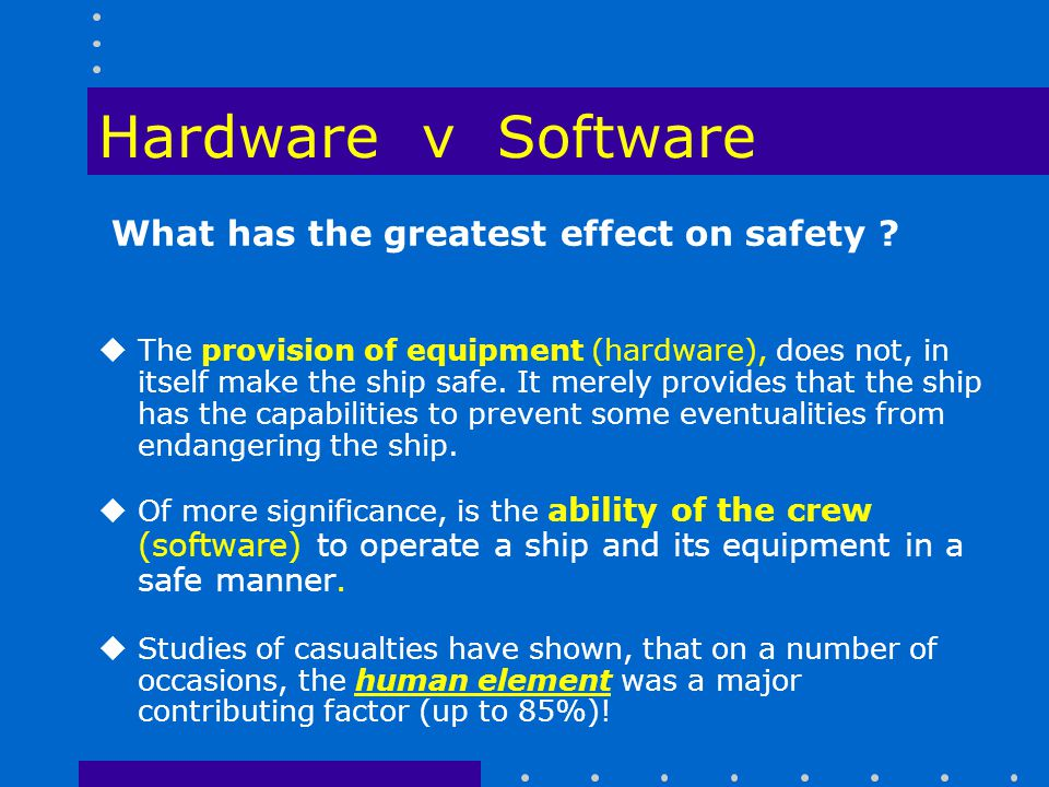 Hardware v Software What has the greatest effect on safety