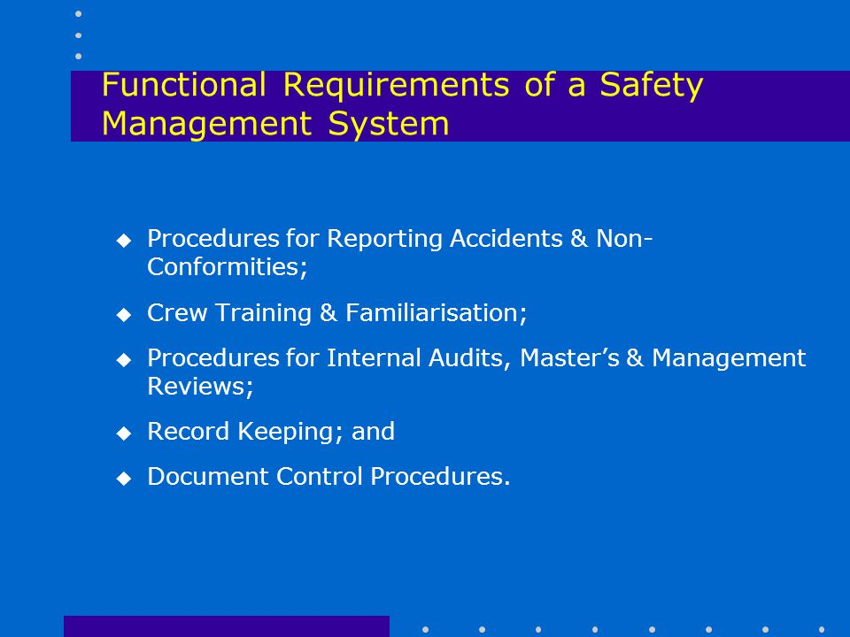Functional Requirements of a Safety Management System