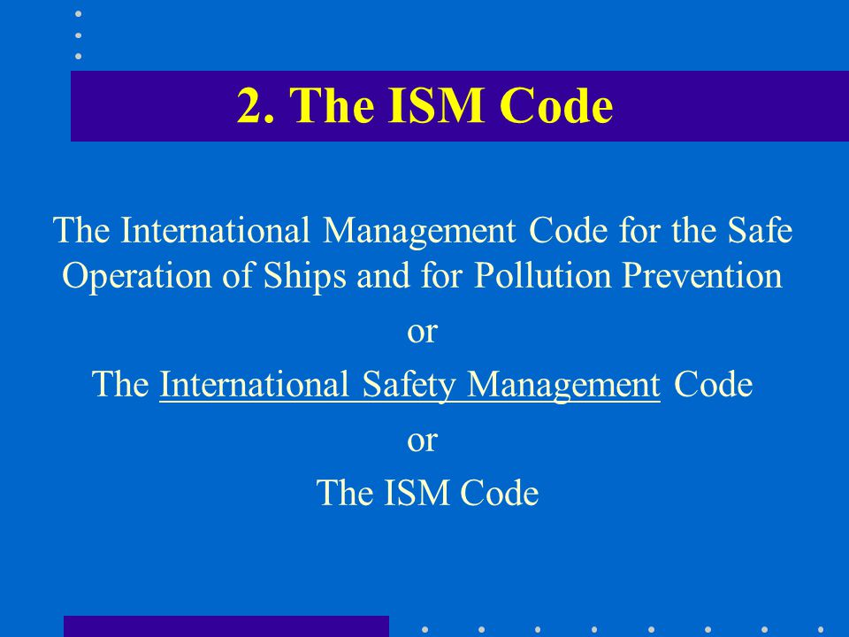 The International Safety Management Code