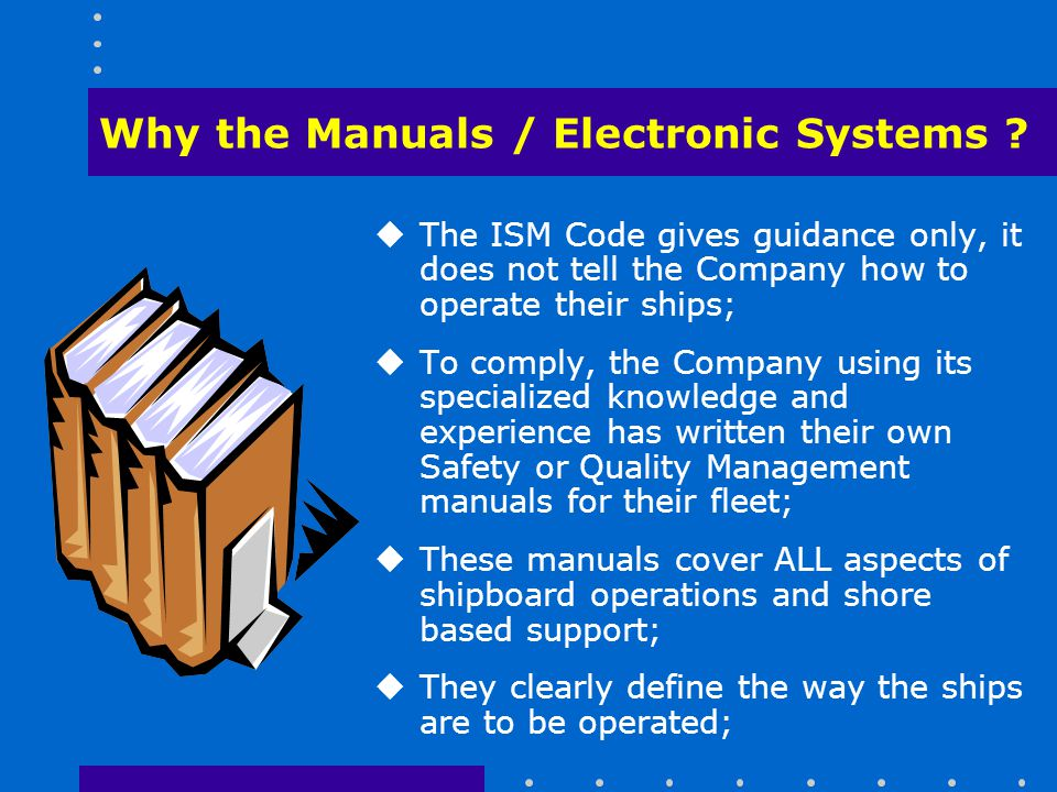 Why the Manuals / Electronic Systems