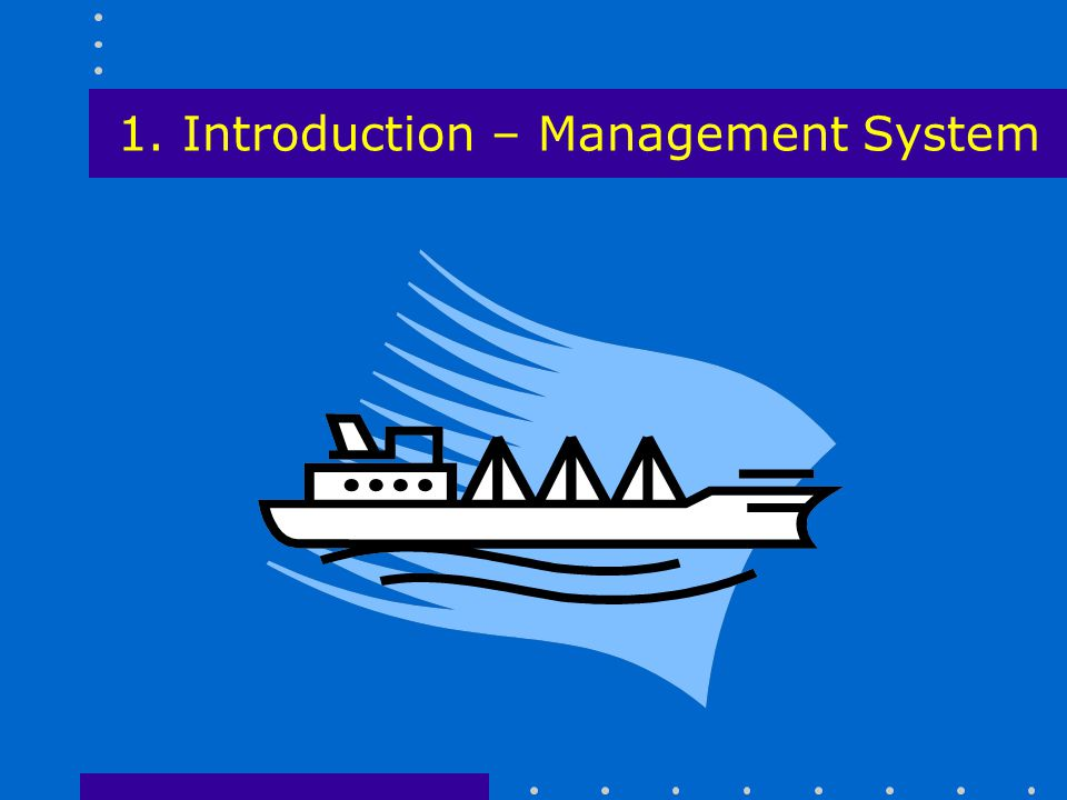 1. Introduction – Management System