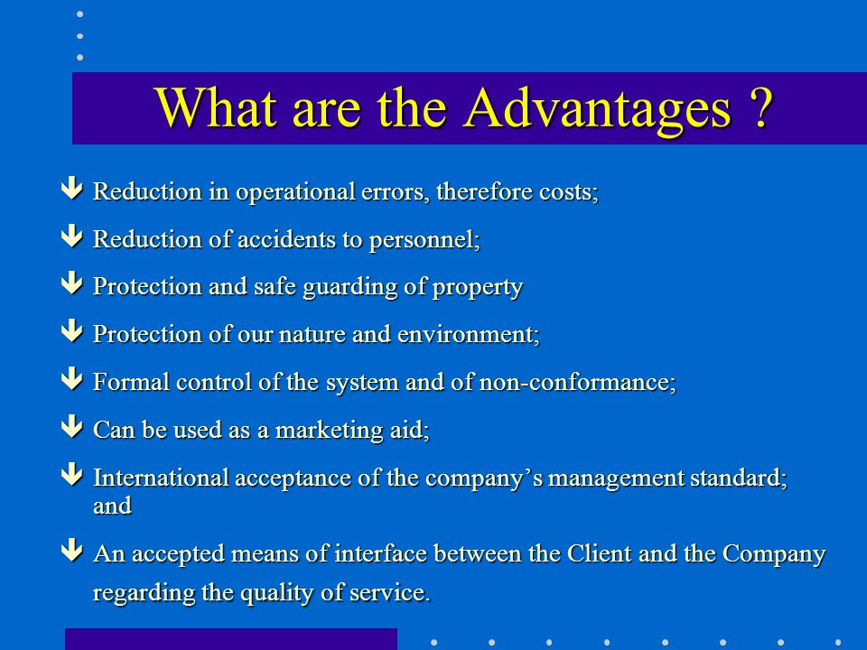 What are the Advantages