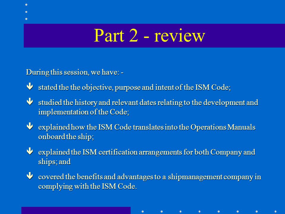 Part 2 - review During this session, we have: -