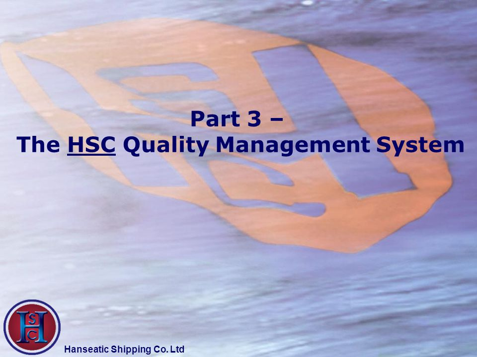 The HSC Quality Management System