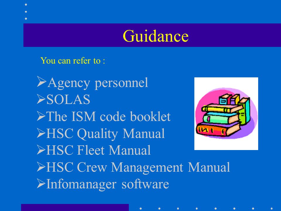 Guidance Agency personnel SOLAS The ISM code booklet
