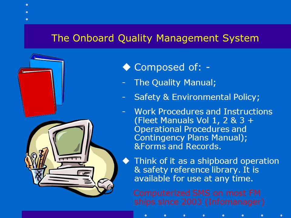 The Onboard Quality Management System