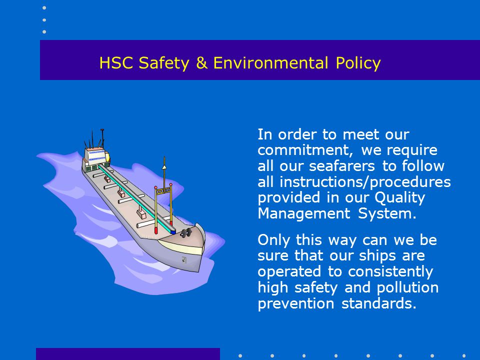 HSC Safety & Environmental Policy