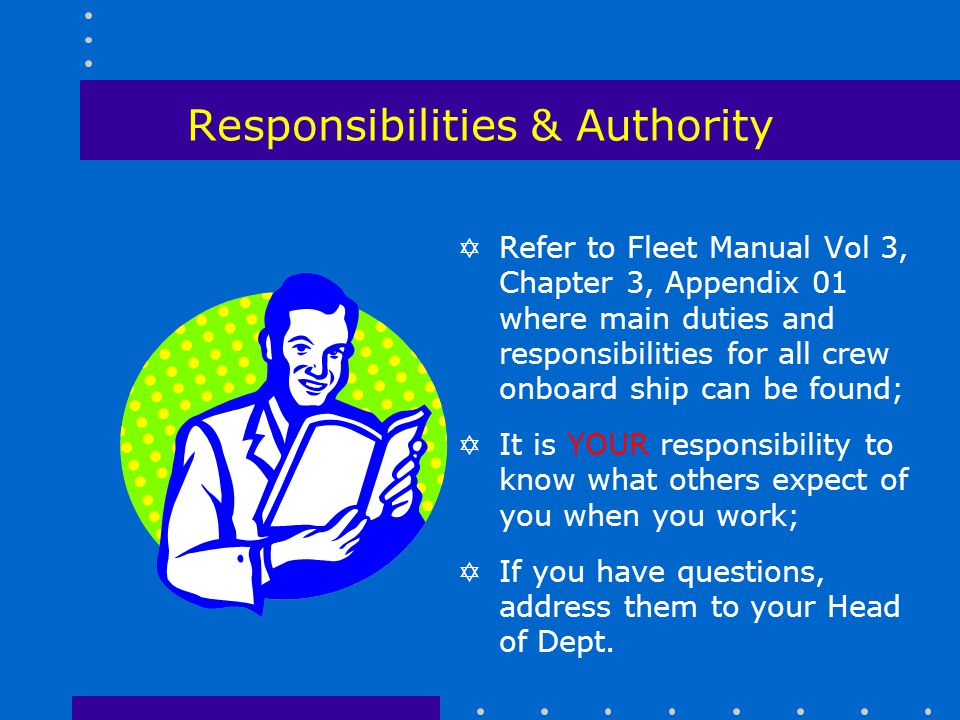 Responsibilities & Authority