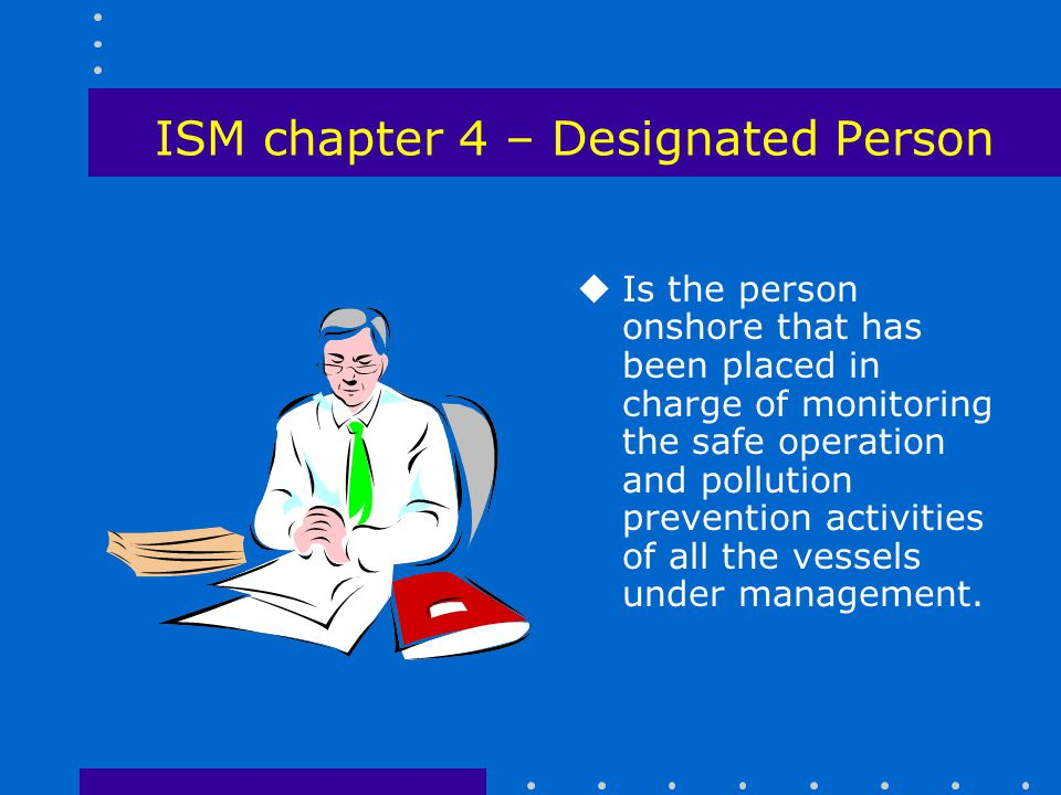 ISM chapter 4 – Designated Person