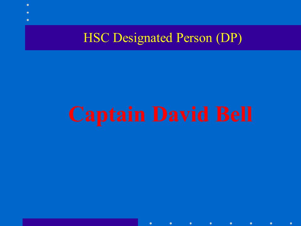 HSC Designated Person (DP)
