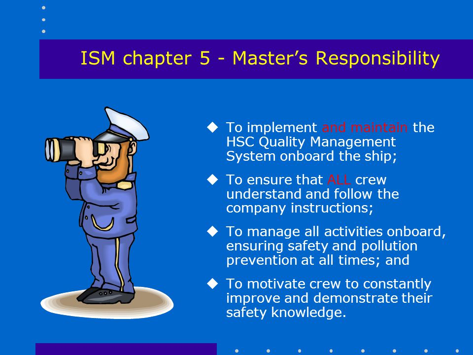 ISM chapter 5 - Master's Responsibility