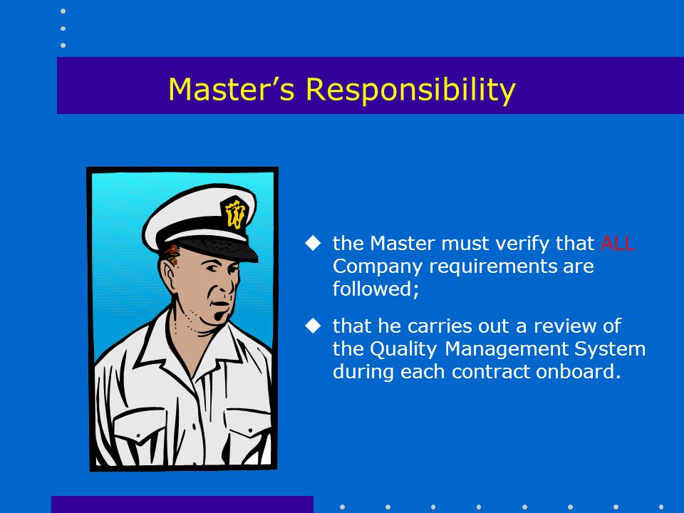 Master's Responsibility