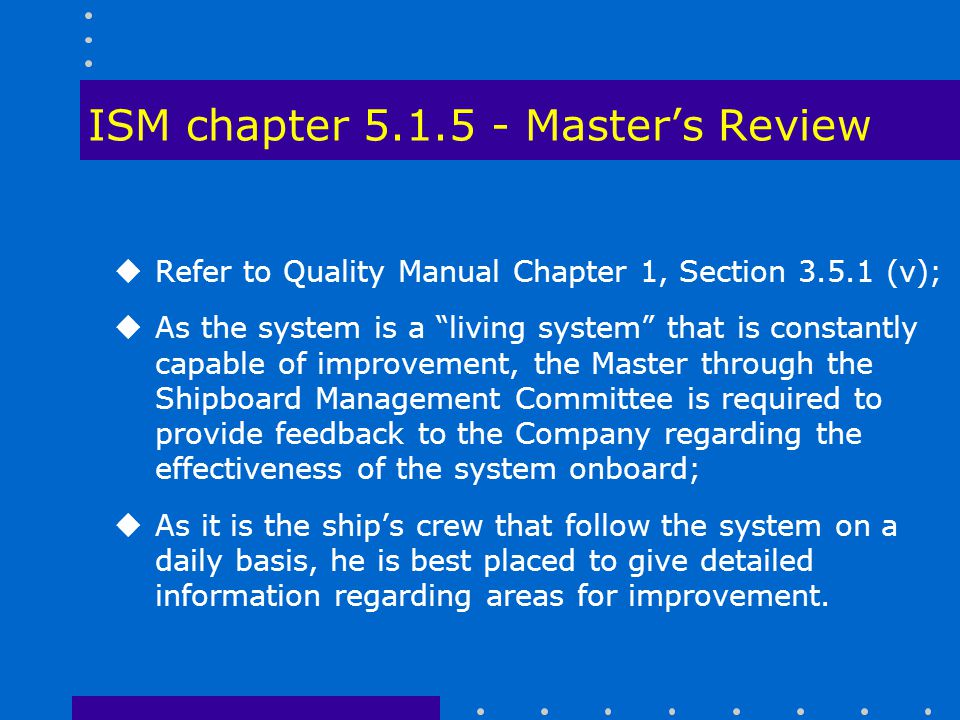 ISM chapter 5.1.5 - Master's Review