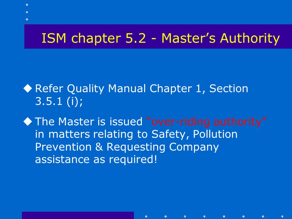 ISM chapter 5.2 - Master's Authority