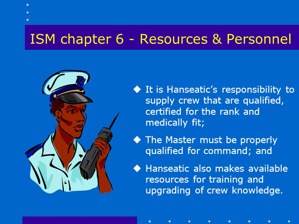 ISM chapter 6 - Resources & Personnel