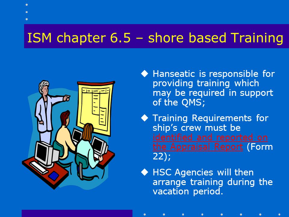 ISM chapter 6.5 – shore based Training