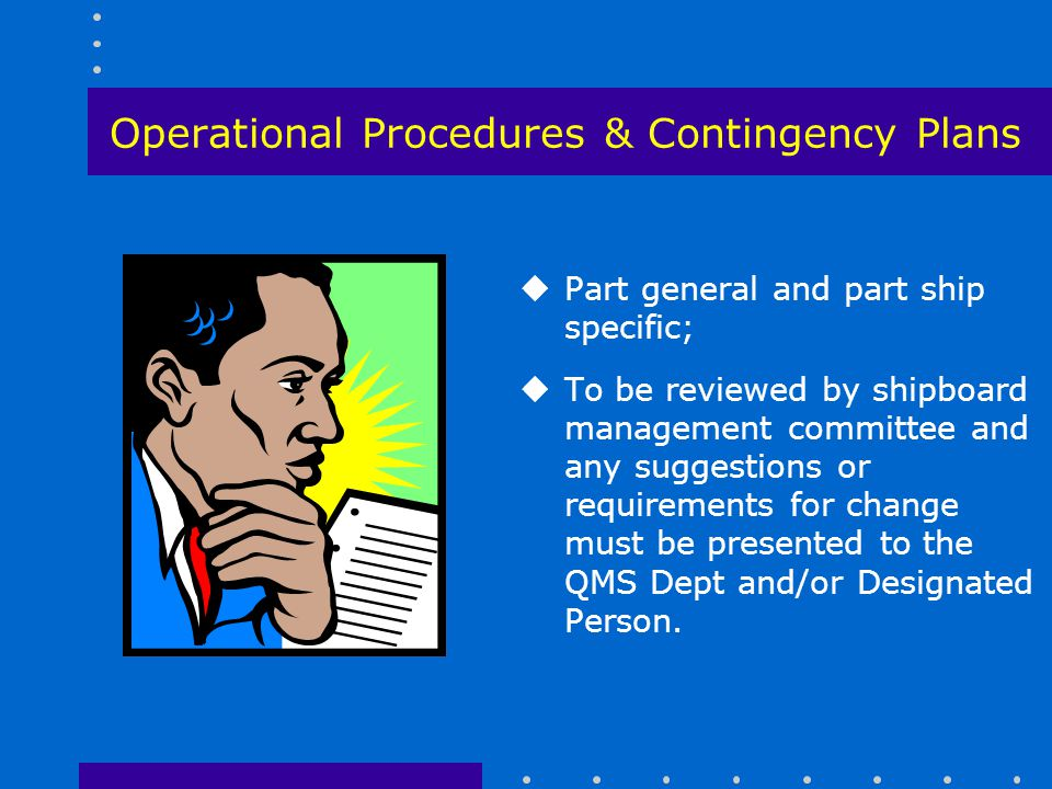 Operational Procedures & Contingency Plans