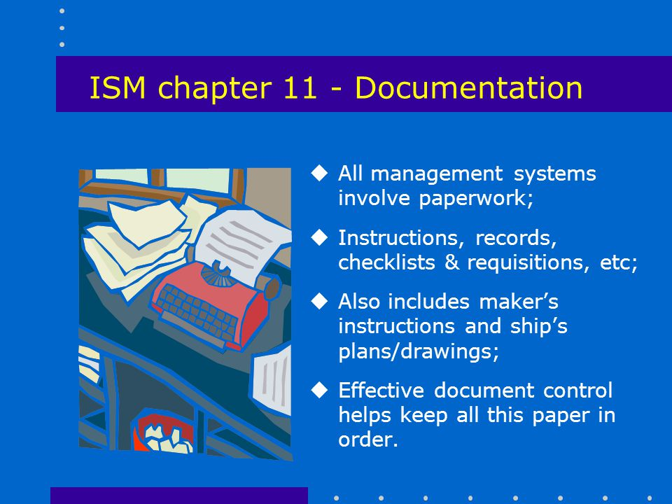 ISM chapter 11 - Documentation