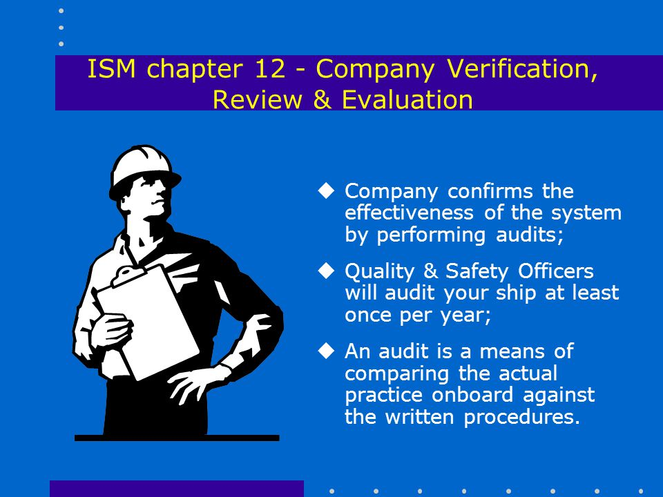 ISM chapter 12 - Company Verification, Review & Evaluation
