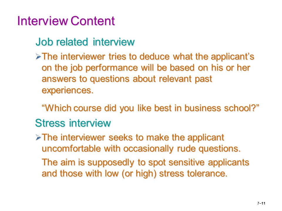 Interview Content Job related interview Stress interview