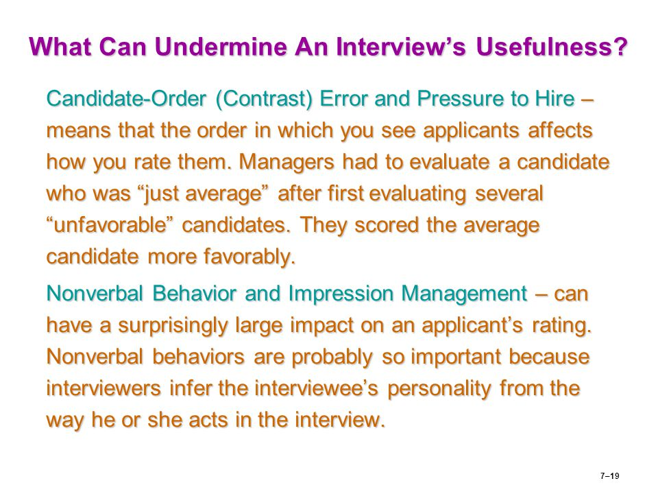 What Can Undermine An Interview's Usefulness