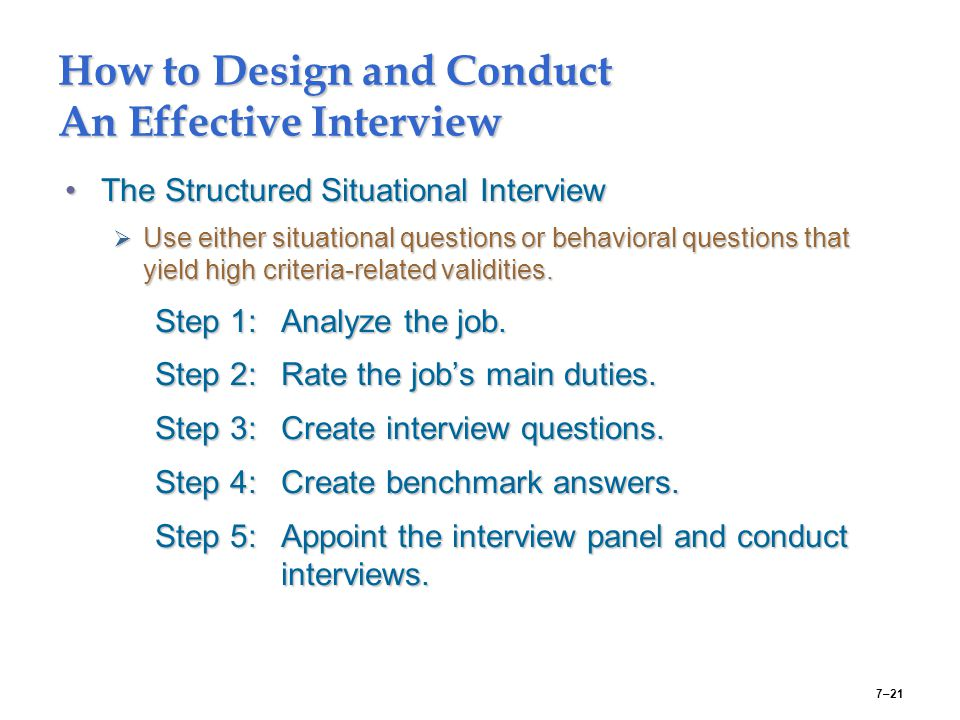 How to Design and Conduct An Effective Interview