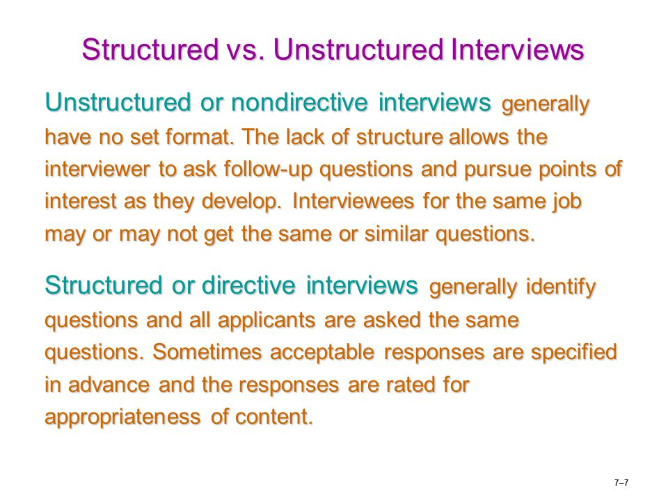 Structured vs. Unstructured Interviews