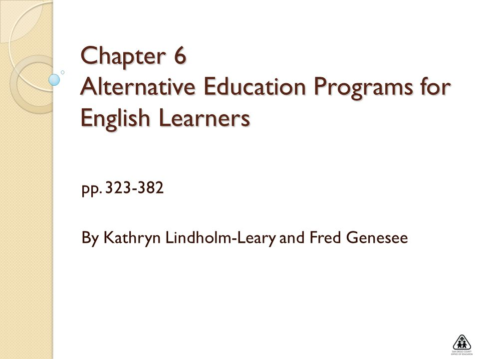 Chapter 6 Alternative Education Programs for English Learners