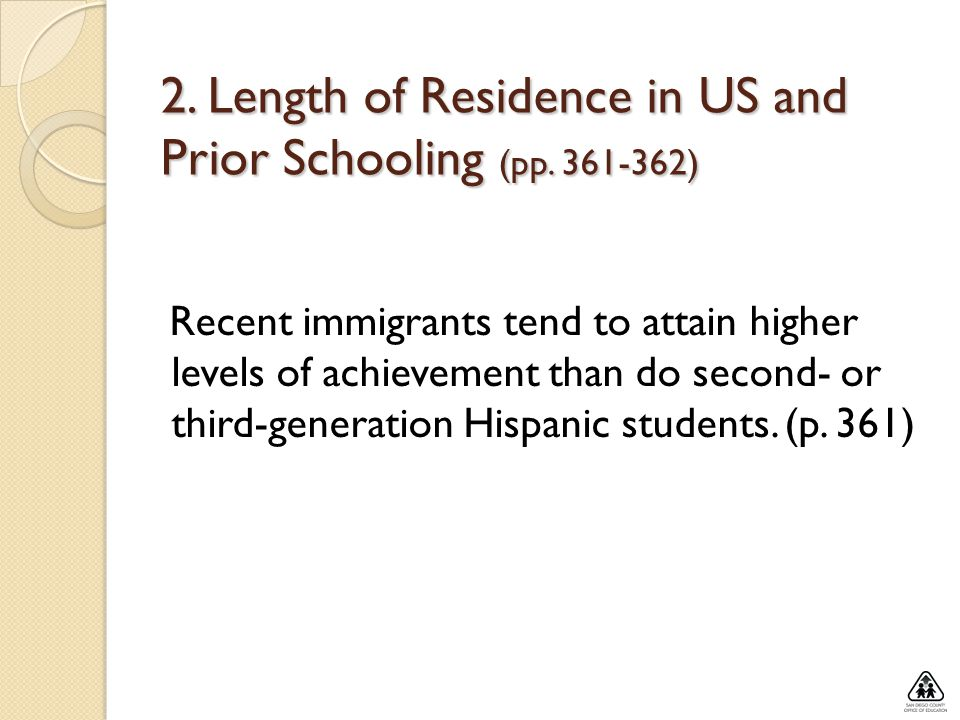 2. Length of Residence in US and Prior Schooling (pp )