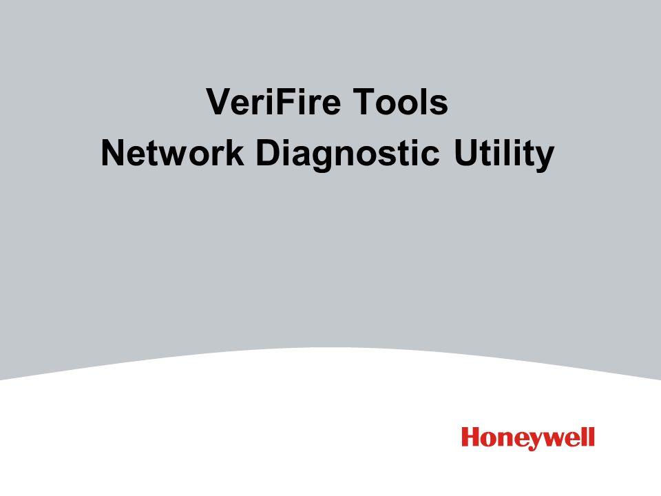 VeriFire Tools Network Diagnostic Utility