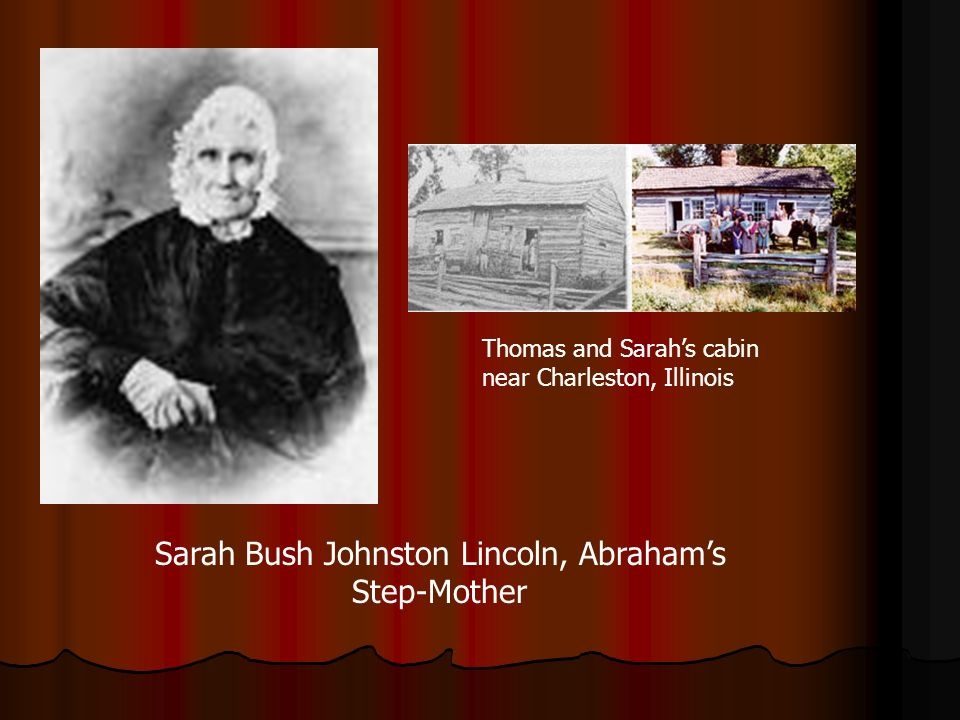 Sarah Bush Johnston Lincoln, Abraham's Step-Mother