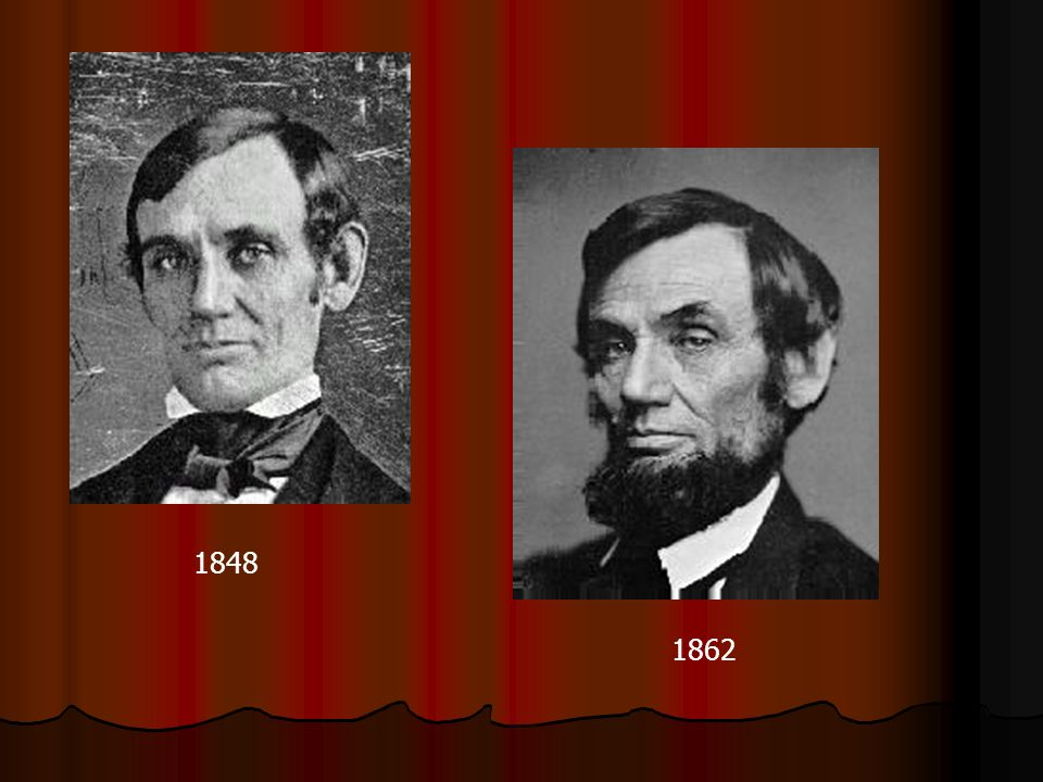 Earliest pictures from 1848 and during the Civil War, 1862 He enjoyed the brief distinction his exhibitions of strength gave him more than the admiration of his friends for his literary or forensic efforts. Some of the feats attributed to him almost surpass belief. One witness declares he was equal to three men, having on a certain occasion carried a load of six hundred pounds. At another time he walked away with a pair of logs which three robust men were skeptical of their ability to carry. He could strike with a maul a heavier blow - could sink an axe deeper into wood than any man I ever saw. is the testimony of another witness. Billy Herndon, law partner