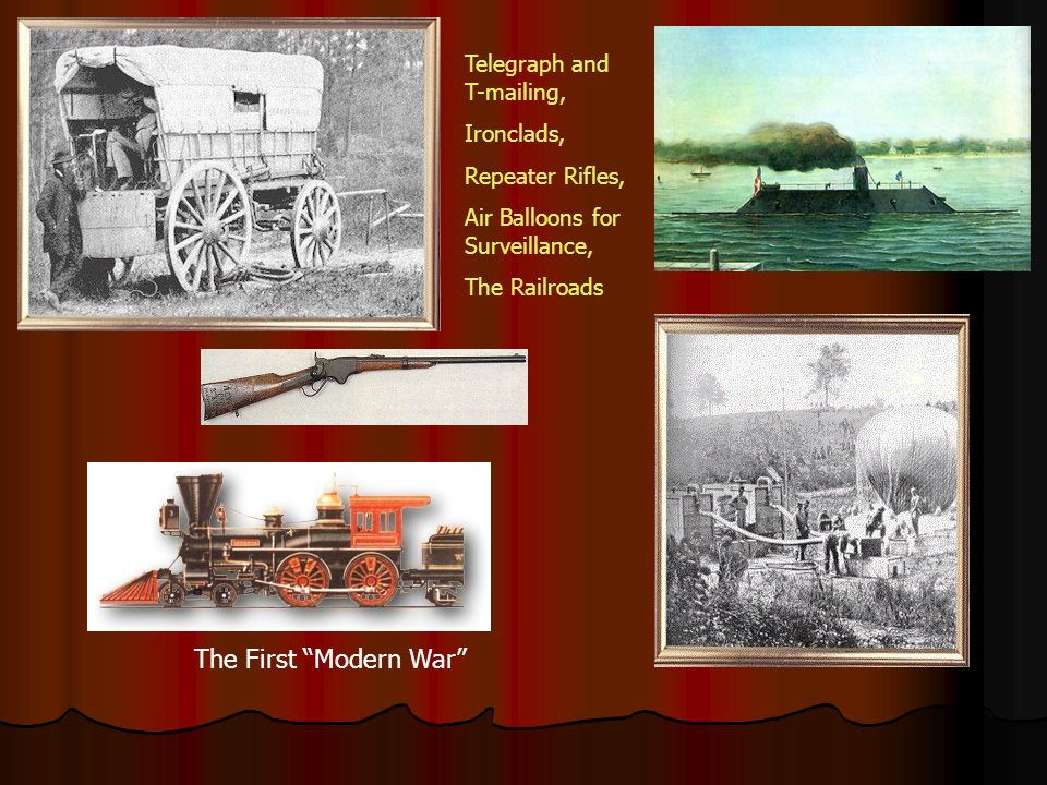 The First Modern War Telegraph and T-mailing, Ironclads,