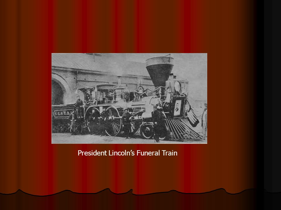 President Lincoln's Funeral Train