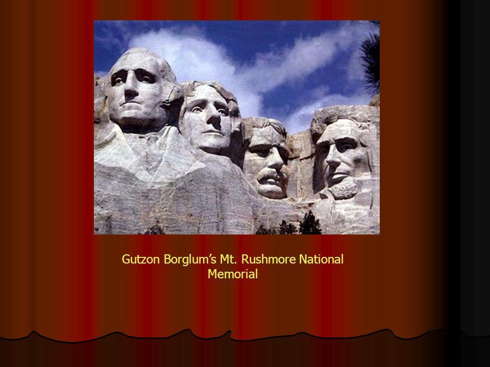 Gutzon Borglum's Mt. Rushmore National Memorial