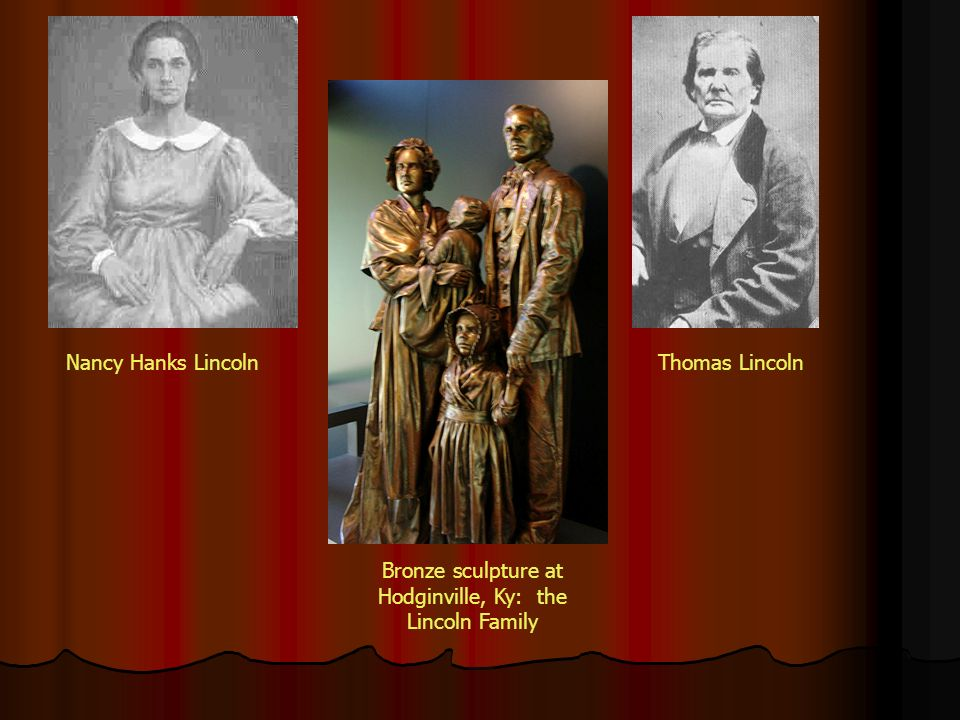 Bronze sculpture at Hodginville, Ky: the Lincoln Family
