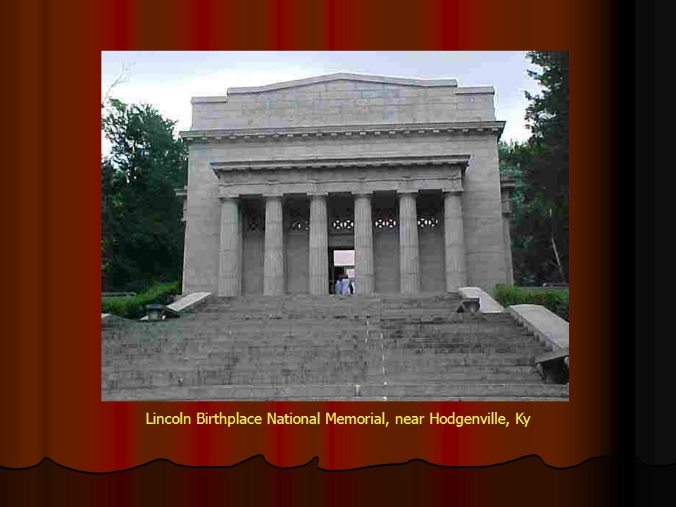 Lincoln Birthplace National Memorial, near Hodgenville, Ky