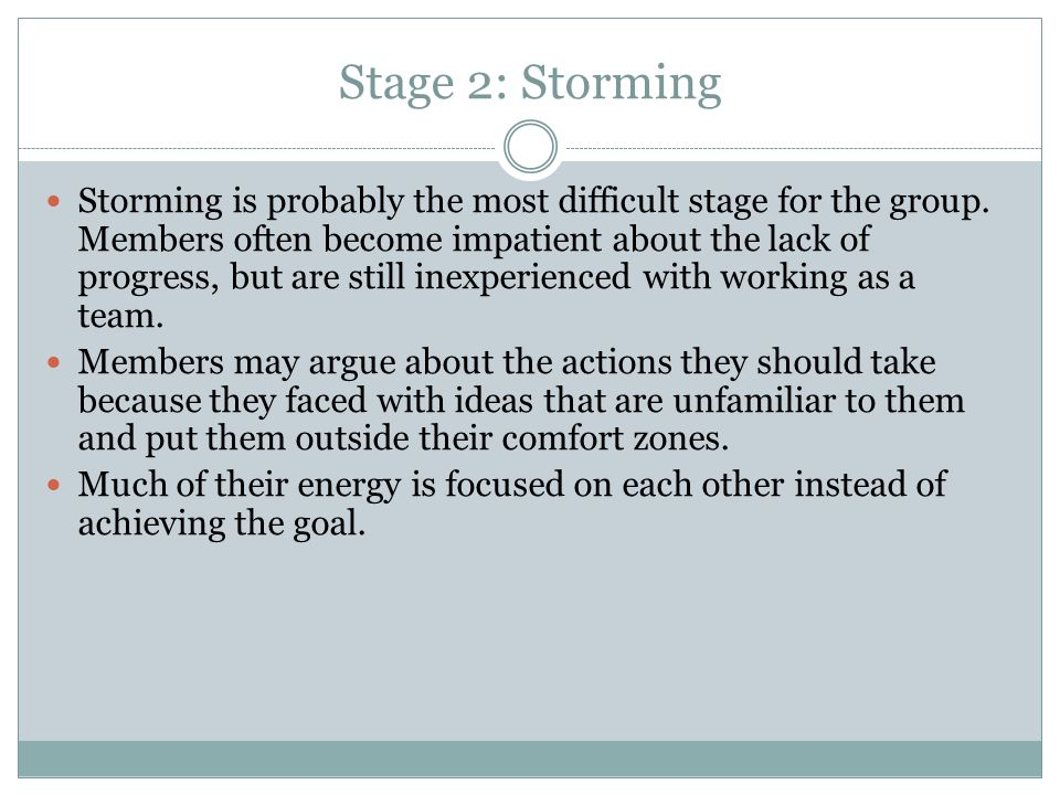 Stage 2: Storming