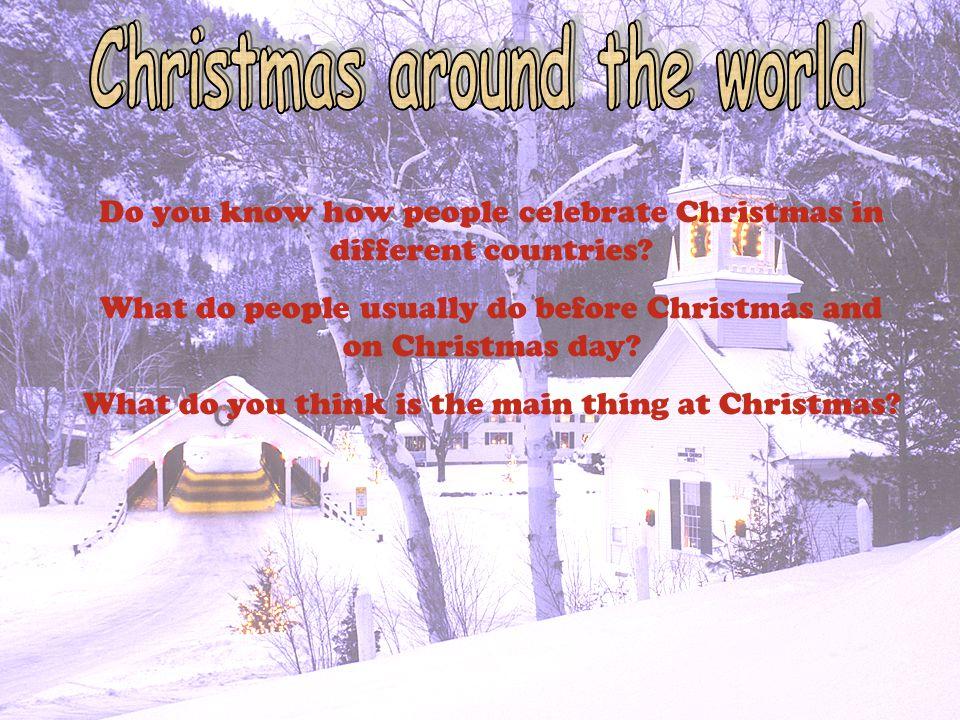 christmas around the world christmas around the world - What To Do Christmas Day