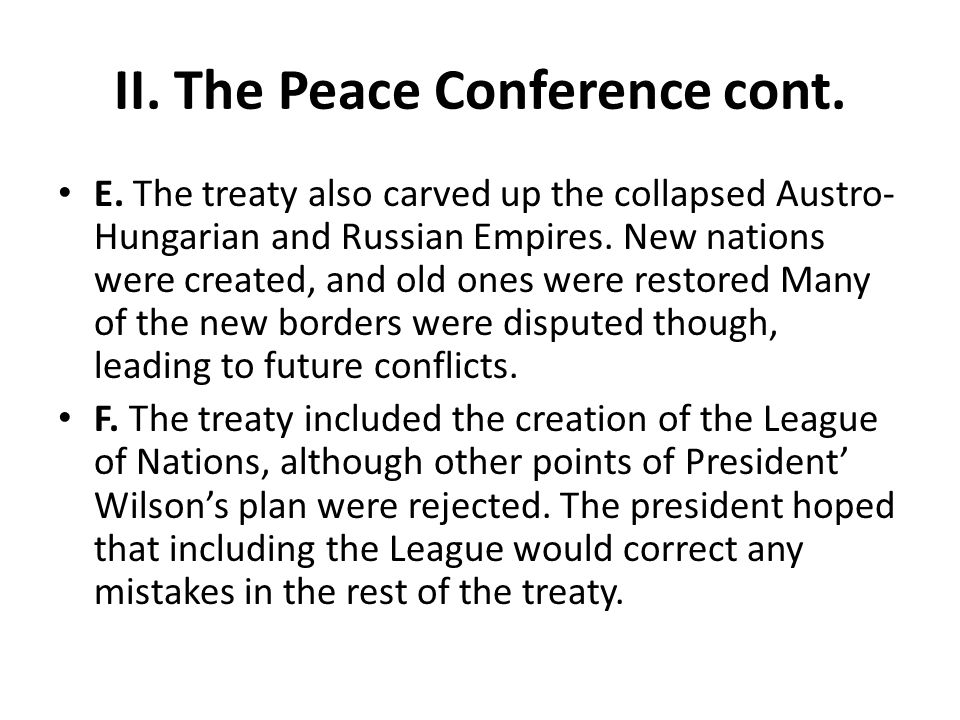 II. The Peace Conference cont.