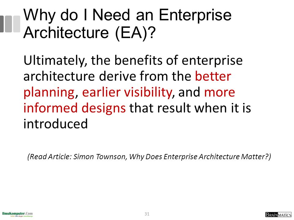 Why Do I Need An Enterprise Architecture (EA)
