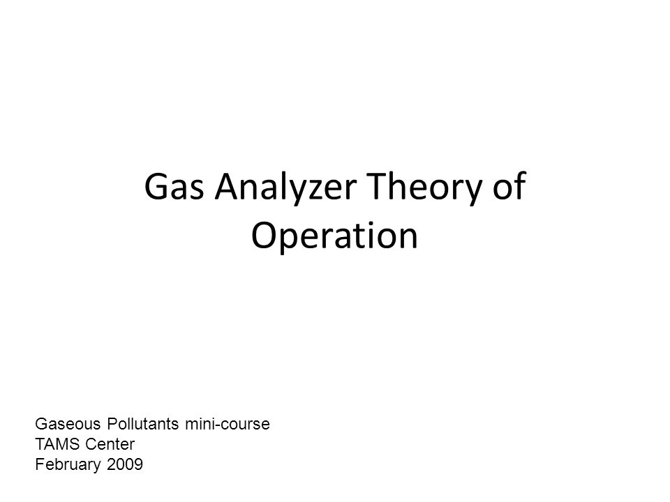 Gas Analyzer Theory of Operation