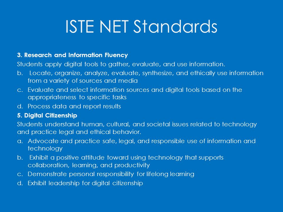 ISTE NET Standards 3. Research and Information Fluency