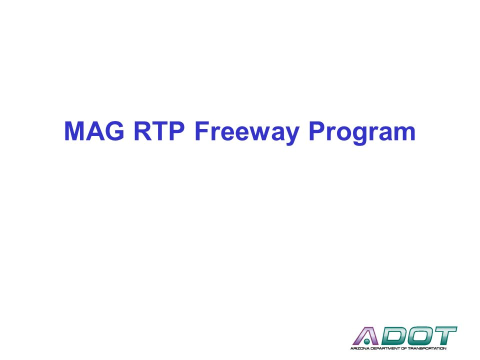 MAG RTP Freeway Program
