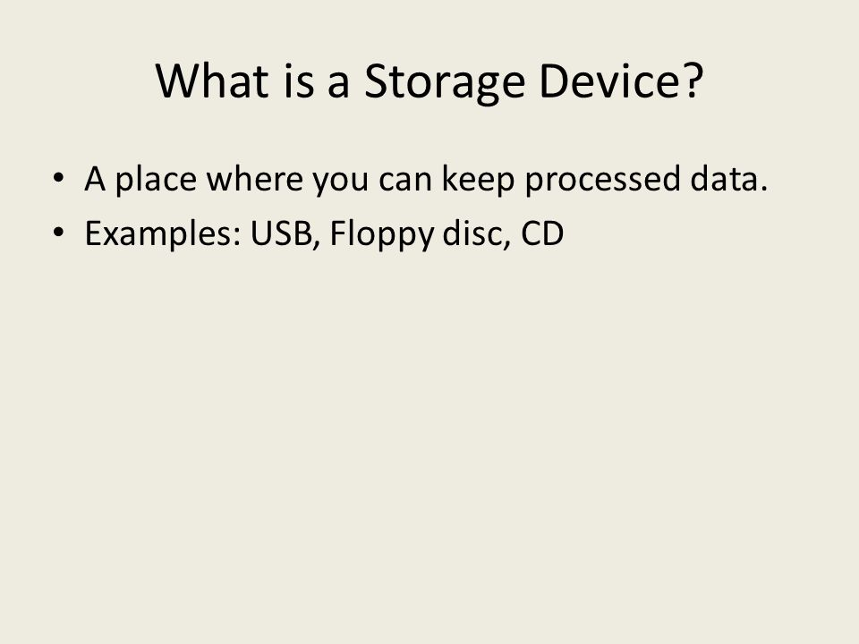 What is a Storage Device