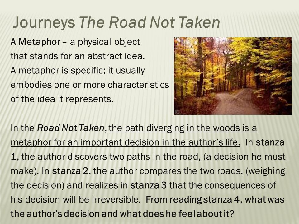 road not taken journey essay The road not taken analysis essays: over 180,000 the road not taken analysis essays, the road not taken analysis term papers, the road not taken analysis research paper, book reports 184 990 essays, term and research papers available for unlimited access.