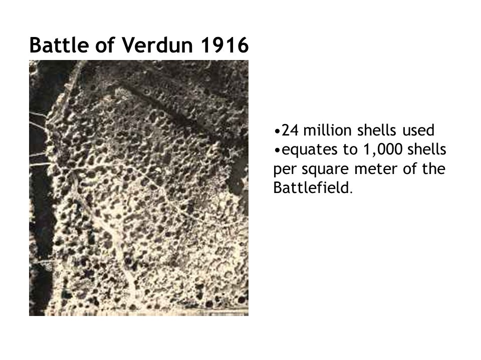 Battle of Verdun million shells used equates to 1,000 shells