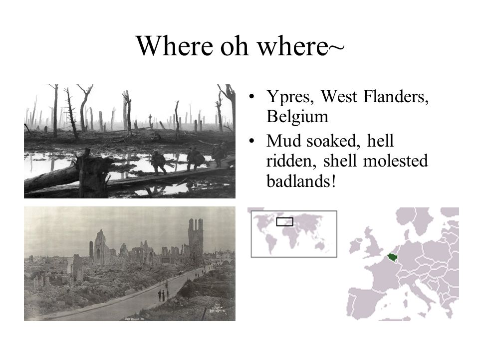 Where oh where~ Ypres, West Flanders, Belgium