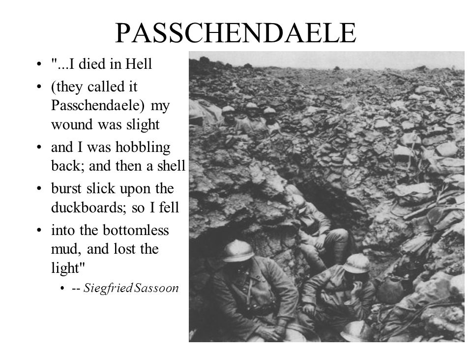 PASSCHENDAELE ...I died in Hell